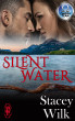 Silent Water by Stacey Wilk