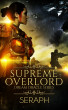 Dream Oracle Series: Supreme Overlord by Seraph