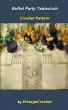 Buffet Party Tablecloth Crochet Pattern by Vintage Crochet