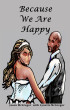 Because We Are Happy by Jason Mcgregor & Lynette McGregor