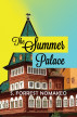 The Summer Palace by S. Forrest Nomakeo