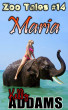 Maria - Zoo Tales #14 by Kelly Addams