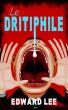 Le Dritiphile by Edward Lee