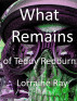 What Remains of Teddy Redburn by Lorraine Ray