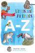 Unusual Animals A-Z by Heather Jones
