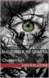 Daughter of Sparta: Chapter Ten by Kristen LePine