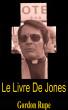 Le Livre De Jones by Gordon Rupe