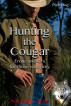 Hunting the Cougar Part One by Naomi Roles