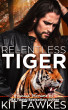 Relentless Tiger (Wounded Warriors #2) by Kit Fawkes