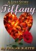 Tiffany by Frank Keith