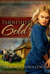 Tarnished Gold by Barbara Townsend