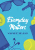 Everyday Matters by Wayne Kirkland