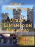 Miravet - El Misterio del Manuscrito by Michael Riche-Villmont