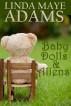 Baby Dolls & Aliens by Linda Maye Adams