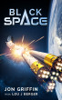 Black Space by Jon Griffin & Lou J Berger