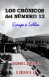 Los Cronicos del Numero 12/Escape a Ixtlan by Luciano S. Aldana, Sr