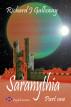 Saranythia Part 1 - The Gates of Setergard by Richard J. Galloway