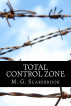Total Control Zone by M. G. Scarsbrook