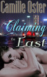 Claiming the East: Novella by Camille Oster