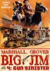 Big Jim 4: Gun Sinister by Marshall Grover
