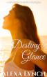 Destiny's Glance A Second Chance Prequel by Alexa Lynch