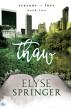 Thaw by Elyse Springer
