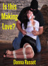 Is this making love? by Donna Russet