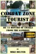Combat Zone Tourist: My 13 Months of Emails from the Sandbox by Mike Belter