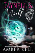 Jaynell's Wolf by Amber Kell