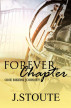 Forever Chapter (One Biker's Journey) by J. Stoute