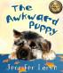The Awkward Puppy by Jennifer Loren