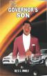 The Governor's Son by Alex Omolu