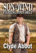 Fighting For Family by Clyde Abbot