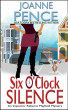 Six O'Clock Silence: An Inspector Rebecca Mayfield Mystery by Joanne Pence