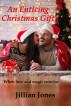 An Enticing Christmas Gift by Jillian Jones