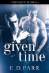 Given Time by E. D. Parr