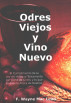 Odres Viejos y Vino Nuevo by F. Wayne Mac Leod