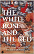 The White Rose and the Red by Bard of Burgh Conan