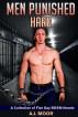 Men Punished Hard: A Collection of Five Gay BDSM Novels by A.J. Moor
