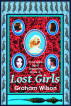 Lost Girls by Graham Wilson