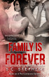 Family is Forever by S.C. Stephens