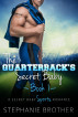 The Quarterback's Secret Baby: Book 1 by Stephanie Brother
