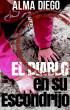 El diablo en su Escondrijo by Alma Diego