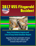 2017 USS Fitzgerald Accident: Navy Preliminary Inquiry and Line of Duty Determination Report Regarding Injuries and Deaths of Seven Sailors in June 2017 Collision with Container Ship ACX Crystal by Progressive Management