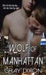Wolf of Manhattan by Gray Dixon