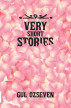 Very Short Stories by Gul Ozseven