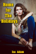 Home For The Holidays by Isa Adam