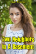 Two Neighbors In A Basement by Javin Strome