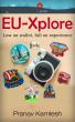 EU-Xplore by Pranav Kamlesh