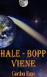 Hale-Bopp Viene by Gordon Rupe